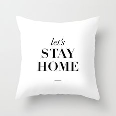 Let's Stay Home Typography Print Throw Pillow
