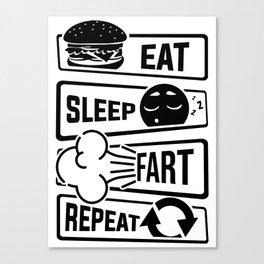 Eat Sleep Fart Repeat | Farting Flatulence Smell Canvas Print