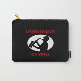 Listen to Jazz on Vinyl Carry-All Pouch