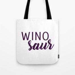 Winosaur Tote Bag