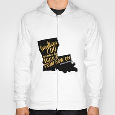 Louisiana Rising - Everything I Do Gonna Be Funky  Hoody