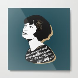 Millionaire Quote - Dorothy Parker - Teal Metal Print