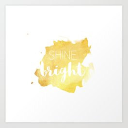 Shine Bright Golden Light Art Print