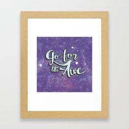 Go for the Awe Framed Art Print