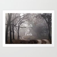 bible verse Art Prints featuring Walk by Faith Bible Verse by Quote Life Shop