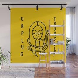 unplug yourself Wall Mural