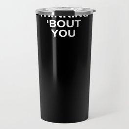 ain't sorry - plain font Travel Mug