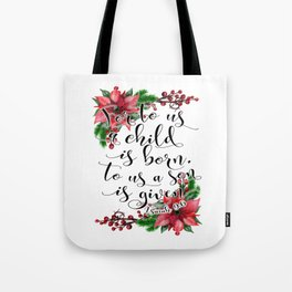 Christmas bible verse typography art Isaiah 9:6 HOLIDAZE Tote Bag