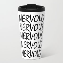 Nervous Black Travel Mug