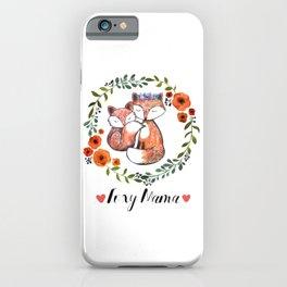 Foxy Mama iPhone Case