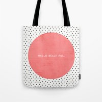 polka Tote Bags featuring HELLO BEAUTIFUL - POLKA DOTS by Allyson Johnson