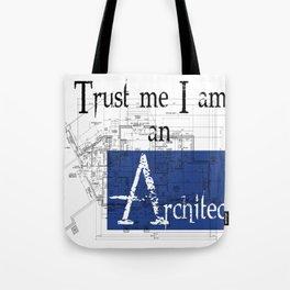 I am an architect Tote Bag