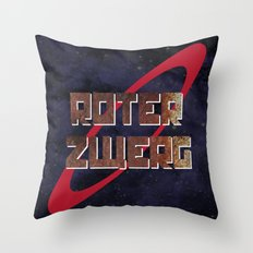Red Dwarf in German! Roter Zwerg!  Throw Pillow