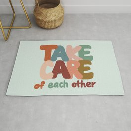 Take Care of Each Other Rug