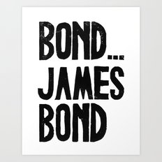 Bond.. James Bond - by Genu WORDISIAC™ TYPOGY™ Art Print