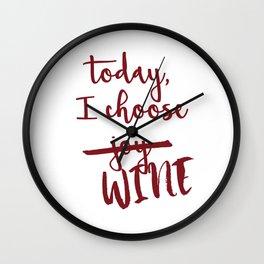 Today, I choose WINE-MERLOT Wall Clock
