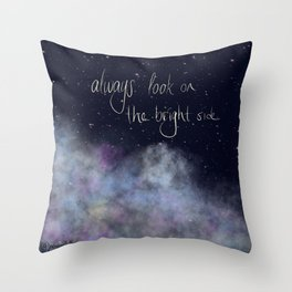 Look on the bright side! Throw Pillow
