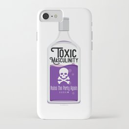 Toxic Masculinity Ruins The Party Again (Purple) iPhone Case