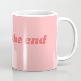 be nice the end Coffee Mug