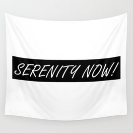 Seinfeld's George Costanza and SERENITY NOW! Wall Tapestry