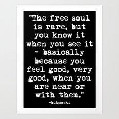 Charles Bukowski Typewriter White Font Quote Free Soul Art Print