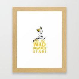 Let The Wild Rumpus Start Framed Art Print