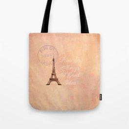 Vintage Paris is Always a Good Idea  Tote Bag