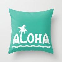 aloha Throw Pillows featuring Aloha! by Dylan Morang