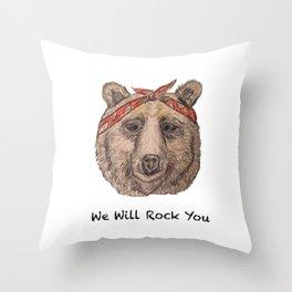 Bear WE WILL ROCK YOU Throw Pillow