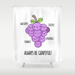 Grapeful Shower Curtain