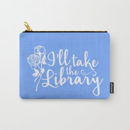 I'll Take the Library + Belle Blue Carry-All Pouch