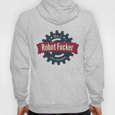 No. 1 Robot Fucker Hoody