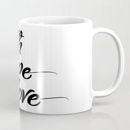 faith, hope and love Coffee Mug