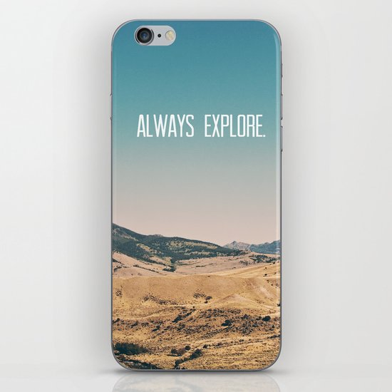 Always Explore iPhone & iPod Skin
