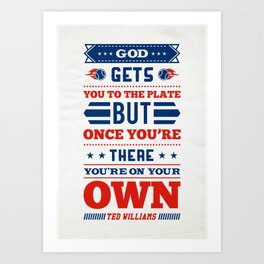 Lab No.4 -God Gets You To The Plate But Once Your There Your On Your Own inspirational Quotes poster Art Print