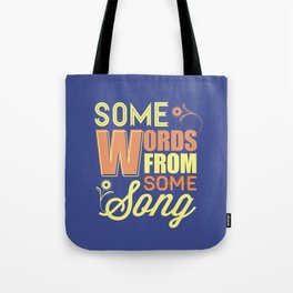 Some Song Tote Bag