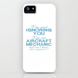 Aircraft Mechanic iPhone Case