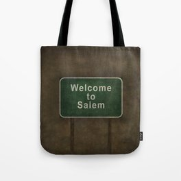 Welcome to Salem Tote Bag