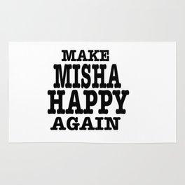 Make Misha Happy Again Rug