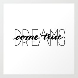 dreams come true Kunstdrucke