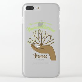 The world needs more Humantarian Heroes Clear iPhone Case