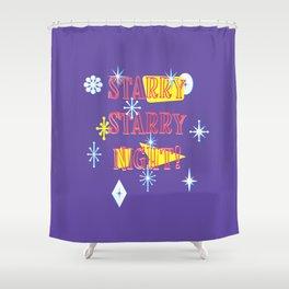 STARRY NIGHT! Shower Curtain
