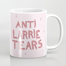 anti larrie tears 4 Coffee Mug