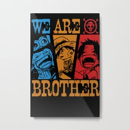 One Piece - We Are Brothers Metal Print