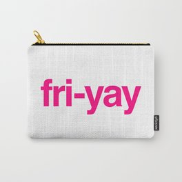 Fri-yay Carry-All Pouch