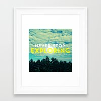 never stop exploring Framed Art Prints featuring Never Stop Exploring II by Josrick
