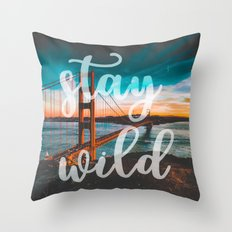 STAY WILD - wall tapestry - travel - water - sky - landscape nature san francisco golden gate bridge Throw Pillow