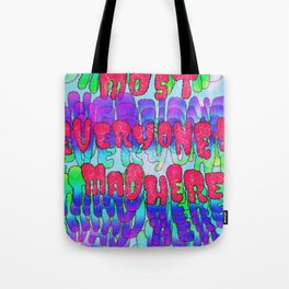 Mad Crazy Tote Bag