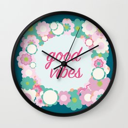 Good vibes floral Wall Clock