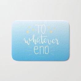 To Whatever End (Blue) Bath Mat